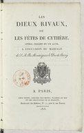 Les dieux rivaux : ou les Fêtes de Cythère, opera-ballet en 1 acte, à l'occasion du mariage de S. A. R. Monseigneur le Duc de Berry / [paroles de MM. Dieulafoy et Brifaut]