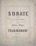 Sonate de J. N. Hummel op. 13 / arrangée pour piano et orgue par Félix Richert