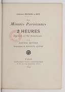 Les minutes parisiennes ; 3. 2 heures : la Cité et l'île Saint-Louis / par Gustave Geffroy... ; illustrations de Auguste Lepère