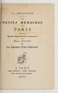 Les petits mémoires de Paris. Carnet d'un suiveur / contenant quatre eaux-fortes originales par Henri Boutet