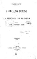 Giordano Bruno o la religione del pensiero : l'uomo, l'apostolo e il martire