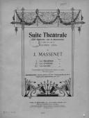 Suite théâtrale pour orchestre, voix et déclamation, d'après une ode de Maurice Léna par J. Massenet