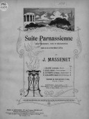 Suite parnassienne pour orchestre, voix et déclamation d'après une ode de Maurice Léna, par J. Massenet