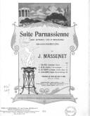 Suite parnassienne, pour orchestre, voix et déclamation, d'après une ode de Maurice Léna par J. Massenet.... Réduction par l'auteur pour piano à 2 mains...