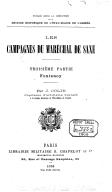 Les campagnes du maréchal de Saxe. Fontenoy / par J. Colin,...