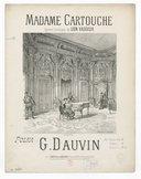 Madame Cartouche : polka : piano seul / G. Dauvin ; [d'après l']opéra comique [en 3 actes] de Léon Vasseur ; [ill. par] G. Guiaud et G. Julien