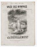 Valse des nymphes / réduite pour piano par J. J. Debillemont ; [ill. par] Chatinière