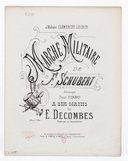 Marche militaire de F. Schubert / arrangée pour piano à six mains par E. Decombes,... ; [ill. par] M. Tixier