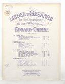Lieder u. Gesänge, für eine Singstimme mit Klavierbegleitung, von Eduard Chiari.... Sechs Lieder, opus 15...