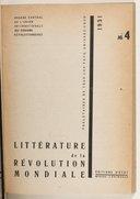 Littérature de la révolution mondiale : organe central de l'Union internationale des écrivains révolutionnaires / [rédacteur en chef : Bruno Jasienski] ; [rédacteur suppléant : Anatole Hidas]