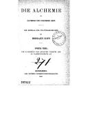 Die Alchemie bis zum letzten Viertel des 18. Jahrhunderts. Theil 2 / Hermann Kopp