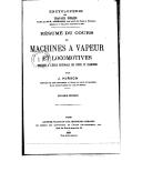 Résumé du cours de machines à vapeur et locomotives (2e éd.) / professé à l'École nationale des ponts et chaussées ; par J. Hirsch,...