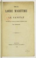La Loire maritime et le Sanitat, note historique d'après des documents entièrement inédits, par Novalis