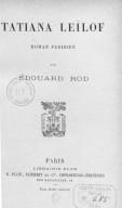 Tatiana Leïlof, roman parisien, par Édouard Rod