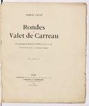 Les rondes du valet de carreau / préf. de François Coppée ; texte de Georges Auriol ; dessins de Steinlen ; musique de Marcel Legay