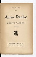 Aimé Pache peintre vaudois : roman / C.-F. Ramuz