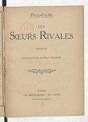 Les soeurs rivales : roman / Paul Faure ; illustrations de René Vincent