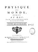 Physique du monde. 4 / ,... par M. le baron de Marivetz et par M. Goussier...