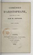 Comédies d'Aristophane. Tome 2 / , traduites du grec par M. Artaud