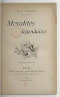 Moralités légendaires (Nouvelle édition) / Jules Laforgue