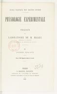 Physiologie expérimentale : travaux du laboratoire de M. Marey,.... Tome 4, Années 1878-1879 / École pratique des hautes études