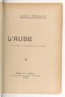 L'aube / Louis Pergaud ; frontispice de... Marcel Lenoir