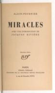 Miracles (2e éd.) / Alain-Fournier ; avec une introd. de Jacques Rivière