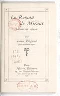 Le roman de Miraut : chien de chasse / par Louis Pergaud,...