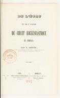 De l'État et de l'avenir du chant ecclésiastique en France / par F. Danjou,...