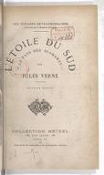 L'Étoile du Sud : le pays des diamants (Nouvelle édition) / par Jules Verne... ; dessins et une carte par Benett