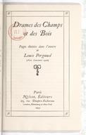 Drames des champs et des bois : pages choisies dans l'oeuvre de Louis Pergaud