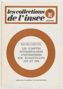 Les comptes intermédiaires d'entreprises sur échantillon 1973 et 1974 sur la base de l'échantillon D.G.I. / Institut national de la statistique et des études économiques ; [rédigé par] Michel Blanc et Michel Pierre