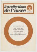 Les comptes intermédiaires d'entreprises 1972 et 1973 sur la base de l'échantillon D.G.I. / Institut national de la statistique et des études économiques ; [rédigé par] Michel Tardieu et Michel Pierre