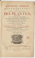 Botanicon Parisiense, ou Dénombrement par ordre alphabétique des plantes qui se trouvent aux environs de Paris compris dans la carte de la prévôté & de l'élection de la dite ville par le sieur Danet Gendre année MDCCXXII ....