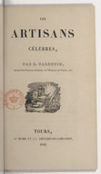 """Les artisans célèbres / par F. Valentin, auteur des """"Peintres célèbres"""", de """"l'Histoire de Venise"""", etc."""