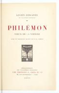 Philémon, vieux de la Vieille / Lucien Descaves,... ; avec un portrait gravé par P.-E. Vibert...