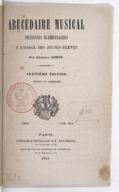 Abécédaire musical, principes élémentaires (7e édition revue et corrigée)