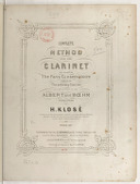 Complete methodo for the clarinet adapted for the ordinary clarinet as well as those on the Albert and Boehm