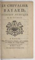 Le chevalier Bayard , comédie héroïque, par M. Autreau