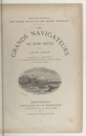 Les grands navigateurs du XVIIIe siècle / par Jules Verne... ; dessins par P. Philippoteaux...