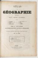 Atlas de géographie contenant 9 cartes coloriées... (Nouvelle édition revue...) / par L. Gaultier