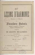 87 leçons d'harmonie, basses et chants, suivies de 34 leçons réalisées par les 1er prix de sa classe d'harmonie aux concours du Conservatoire (1873-1891)