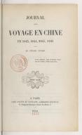 Journal d'un voyage en Chine en 1843, 1844, 1845, 1846. Volume 2 / par M. Jules Itier...