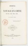 Journal d'un voyage en Chine en 1843, 1844, 1845, 1846. Volume 3 / par M. Jules Itier...