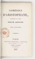 Comédies d'Aristophane , traduites du grec par M. Artaud