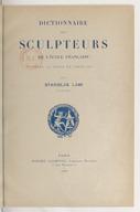 Dictionnaire des sculpteurs de l'école française sous le règne de Louis XIV / par Stanislas Lami,...