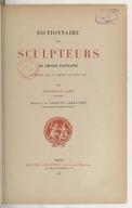 Dictionnaire des sculpteurs de l'Ecole française du moyen âge au règne de Louis XIV / par Stanislas Lami,... ; préf. de Gustave Larroumet,..