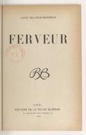 Ferveur / Lucie Delarue-Mardrus