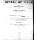 The genera of birds : comprising their generic characters, a notice of the habits of each genus, and an extensive list of species refered to their several genera. Vol. 1 / by George Robert Gray,... ; illustrated by David...