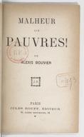 Malheur aux pauvres ! (3e édition) / par Alexis Bouvier ; [préface d'André Gill]